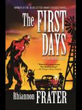 The First Days (as the World Dies, Book One): As the World Dies