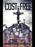 It Cost to Be Free