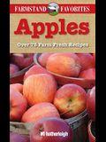 Apples: Farmstand Favorites: Over 75 Farm-Fresh Recipes