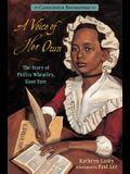A Voice of Her Own: Candlewick Biographies: The Story of Phillis Wheatley, Slave Poet