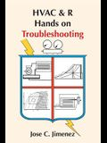 HVAC & R Hands on Troubleshooting