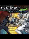 Ninja Showdown! (G.I. Joe the Rise of Cobra)