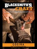 Blacksmith's Craft: An Introduction to Smithing for Apprentices & Craftsmen