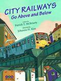 City Railways Go Above and Below