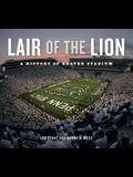 Lair of the Lion: A History of Beaver Stadium (Keystone Books)
