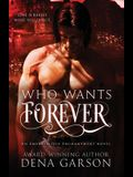 Who Wants Forever: Emerald Isle Enchantment