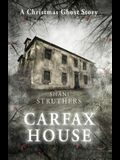 Carfax House: A Christmas Ghost Story