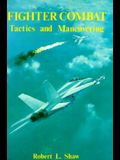 Fighter Combat: Tactics and Maneuvering