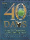 40 Days, Book 3: God's Health Principles for His Last-Day People