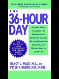 The 36-Hour Day: A Family Guide to Caring for