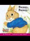 Bunny, Bunny (My First Reader)