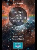 One-Shot Color Astronomical Imaging: In Less Time, for Less Money!