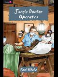 Jungle Doctor Operates