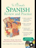 The Ultimate Spanish Review and Practice w/CD-ROM (UItimate Review & Reference Series)