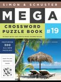 Simon & Schuster Mega Crossword Puzzle Book #19, Volume 19