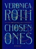 Chosen Ones: The New Novel from New York Times Best-Selling Author Veronica Roth