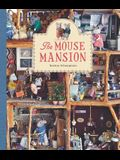 The Mouse Mansion