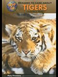 Top 50 Reasons to Care about Tigers: Animals in Peril