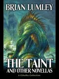 The Taint and Other Novellas, 1: A Cthulhu Mythos Collection
