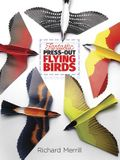 Fantastic Press-Out Flying Birds