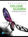 College Algebra with Modeling & Visualization