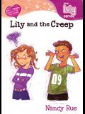 Lily and the Creep