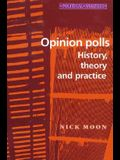 Opinion Polls: History, Theory and Practice