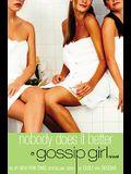 Nobody Does It Better: A Gossip Girl Novel