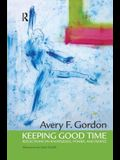 Keeping Good Time: Reflections on Knowledge, Power and People