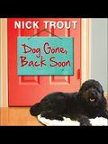 Dog Gone, Back Soon Lib/E