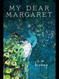 My Dear Margaret