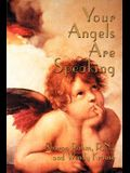 Your Angels Are Speaking
