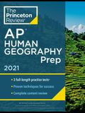 Princeton Review AP Human Geography Prep, 2021: 3 Practice Tests + Complete Content Review + Strategies & Techniques