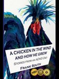 A Chicken in the Wind and How He Grew: Stories From an ADHD Dad