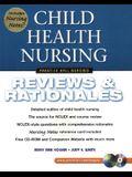 Child Health Nursing: Reviews & Rationales