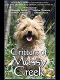 Critters of Mossy Creek (Mossy Creek Hometown) (Volume 7)