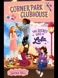 The Secret Life of Lola, Volume 2