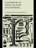 Handbook of Shoe Factory Engineering