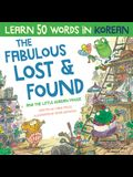 The Fabulous Lost & Found and the little Korean mouse: Laugh as you learn 50 Korean words with this Korean book for kids. Bilingual Korean English boo