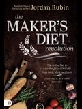 The Maker's Diet Revolution Revised: The 10 Day Diet to Lose Weight and Detoxify Your Body, Mind, and Spirit