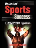 Unlimited Sports Success: The Power of Hypnosis