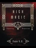 High Magic: Theory & Practice