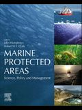 Marine Protected Areas: Science, Policy and Management