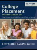 College Placement Test Study Guide 2020-2021: College Placement Math and English Exam Prep with Practice Test Questions by Trivium College Placement E