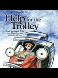 Help for the Trolley an Ogunquit Tale