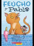 Feúcho Y Pablo (Ugly Cat & Pablo), 1
