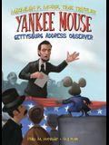 Yankee Mouse: Gettysburg Address Observer Book 2: Gettysburg Address Observer Book 2
