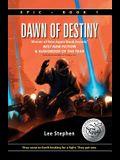 Epic: Dawn of Destiny