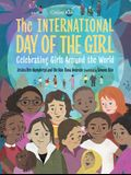 The International Day of the Girl: Celebrating Girls Around the World