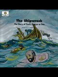 The Shipwreck: The Story of Paul's Rescue at Sea (God Loves Me) (God Loves Me Storybooks)